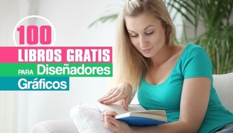 100 Libros de Diseño Gráfico para Descargar Gratis en PDF | Crónicas de Lecturas | Scoop.it