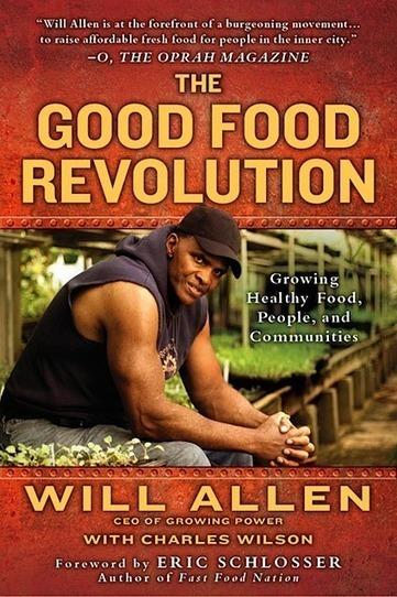 Will Allen's new book — City Farmer News | Vertical Farm - Food Factory | Scoop.it