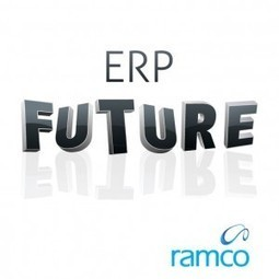 The Future of ERP and its Impact on Manufacturing | Ramco Cloud Software | Scoop.it