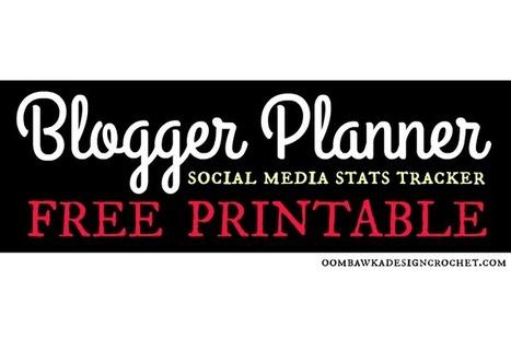 Free Printable - Social Media Stats - Blogger Planner • Oombawka Design Crochet | Blogging & Social Media | Scoop.it