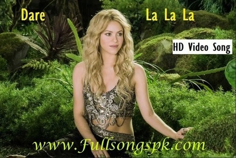 FIFA World Cup (2014) Shakira Dare La... HD Official Full Video Song Download - BD Songs Maza | Movie Download Online | Scoop.it