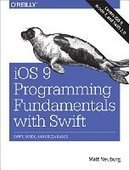 iOS 9 Programming Fundamentals with Swift: Swift, Xcode, and Cocoa Basics - PDF Free Download - Fox eBook | IT Books Free Share | Scoop.it