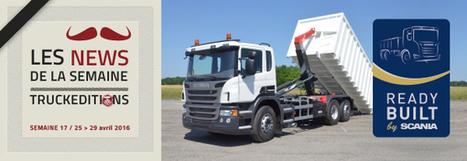 Scania prêt à l'emploi - truck Editions | Truckeditions | Scoop.it