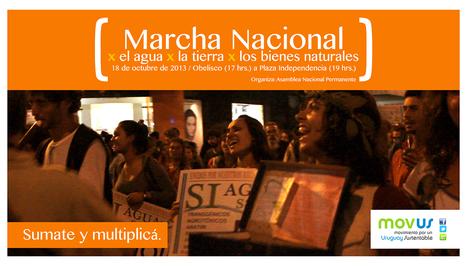 Montevideo / 5ta Marcha Nacional por el Agua, la Tierra, los Bienes Naturales 18/10/2013 | MOVUS | Scoop.it