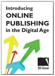 Free eBook: Introducing Online Publishing in the Digital Age | in the time when new media... | Scoop.it