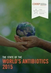 The State of the World's Antibiotics, 2015   Center for Disease Dynamics, Economics & Policy (CDDEP)   Horizontal gene transfert and antibiotic resistance   Scoop.it