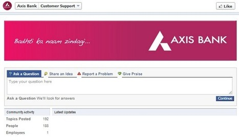Axis Bank Opens Customer Support On Facebook | Business 2 Community | Digital-News on Scoop.it today | Scoop.it