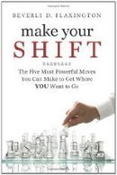 Reviews of Make Your SHIFT:: The Five Most Powerful Moves... by Beverly Flaxington | Writer, Book Reviewer, Researcher, Sunday School Teacher | Scoop.it