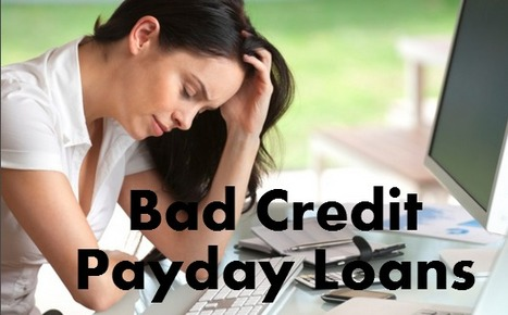 Bad Credit And Loans - Finances to Stabilize Your Financial Prerequisite | Bad Credit Payday Loans | Scoop.it