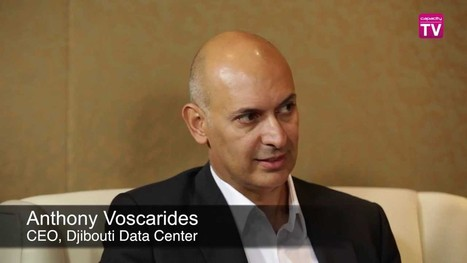 Anthony Voscarides, Djibouti Data Centre, talks to Capacity TV - YouTube | Horn-of-Africa Econ | Scoop.it