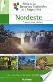 Guía de las reservas naturales de la Argentina | Al cuidado de la casa común | Scoop.it