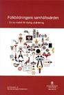Folkbildningens samhällsvärden - en ny modell för statlig utvärdering | Folkbildning på nätet | Scoop.it