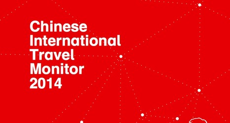 """Il """"Chinese International Travel Monitor 2014"""" di Hotels.com   Relactions Journal -   Scoop.it"""
