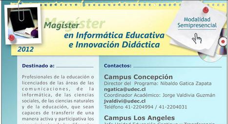 UdeC dictará Magíster semipresencial en Informática Educativa e Innovación Didáctica | Integrando TIC al aula | Scoop.it