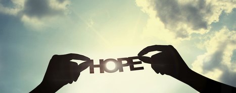 When Hope Becomes Your Best Leadership StrategySwitch & Shift | Maximizing Human Potential | Scoop.it
