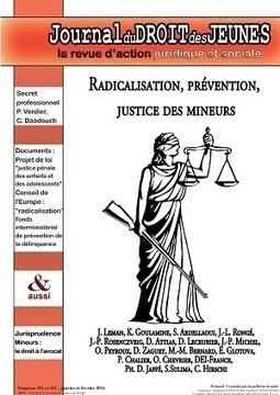 Journal du droit des jeunes : Radicalisation, prévention, justice des mineurs   espace pro   Veille numérique sur l'adolescence   Scoop.it