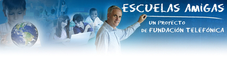 Escuelas Amigas | Experiencias y buenas prácticas educativas | Scoop.it