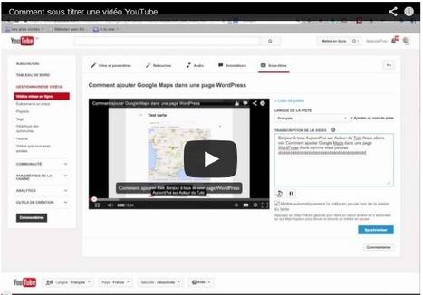 Comment sous-titrer une vidéo YouTube | Autour du Tuto | les-outils-collaboratifs-communautes-et-reseaux-sociaux-numeriques | Scoop.it