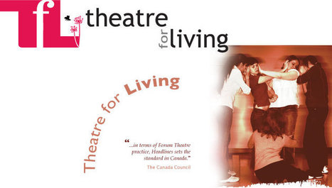 Theatre for Living :: Theatre for Living | Partizipatives Theater | Scoop.it