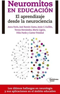 Neuromitos en educación: el aprendizaje desde la neurociencia | Escuela con cerebro | Universidad 3.0 | Scoop.it