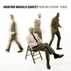 Nouvel Album Branford Marsalis Four MF Playin' Tunes - Music Story | A Kind Of Music Story | Scoop.it