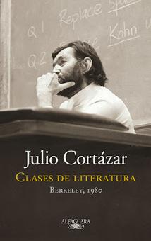 Clases de literatura: Berkeley, 1980, Julio Cortázar | Recursos para Literatura | Scoop.it