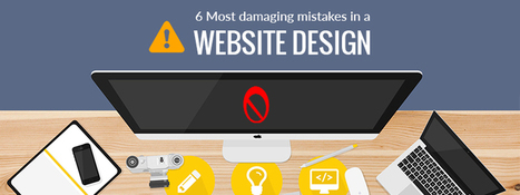6 Most Damaging Web Design Mistakes - Carmatec Qatar WLL | Carmatec business solution | Scoop.it