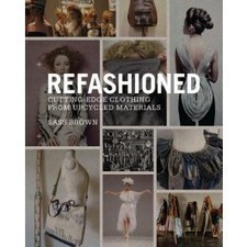 ReFashioned: Cutting-Edge Clothing from Upcycled Materials | Eco Fashion Design | Scoop.it