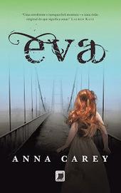 Cultivando a Leitura: Resenha - Eva | Ficção científica literária | Scoop.it