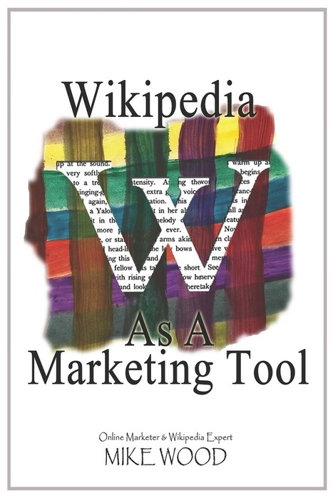 Wikipedia As A Marketing Tool - Legalmorning | Social Media | Scoop.it
