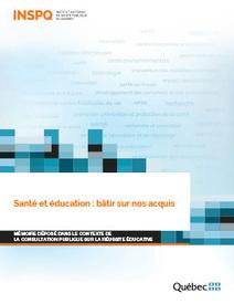Santé et éducation : bâtir sur nos acquis | INSPQ - Institut national de santé publique du Québec | Santé publique | Scoop.it
