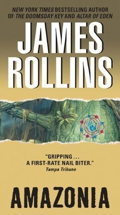James Rollins - Amazonia Book Review | Book Reviews | Scoop.it