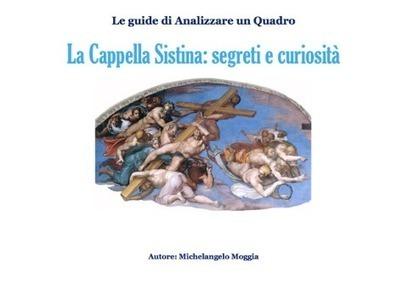 La Cappella Sistina: segreti e curiosità | Enseñar Geografía e Historia en Secundaria | Scoop.it