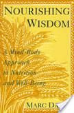 Marc David: Nourishing Wisdom | Integrative Medicine | Scoop.it