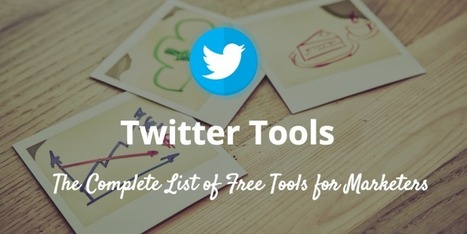 91 Free Twitter Tools & Apps That Do Pretty Much Everything | Transformations in Business & Tourism | Scoop.it