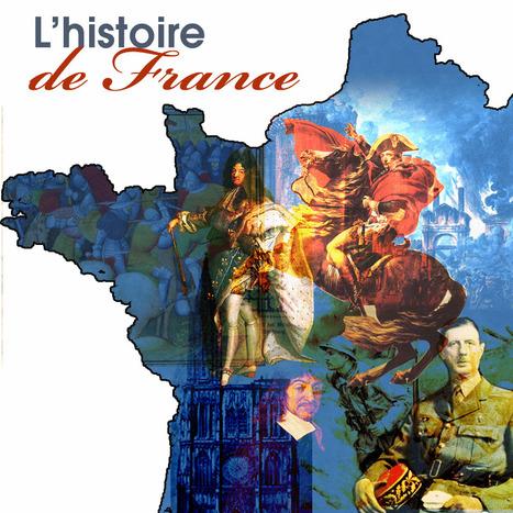 L'Histoire de France | Remue-méninges FLE | Scoop.it