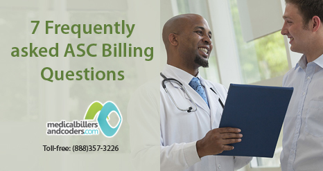 7 Frequently asked ASC Billing Questions | Medical Billing And Coding Services | Scoop.it
