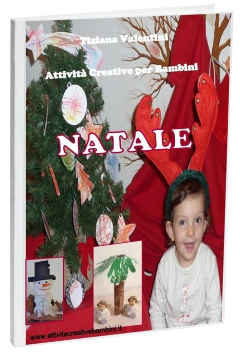 E-Book attività creative per il Natale | Natale, Pasqua e Feste varie - Christmas, Easter and Holidays | Scoop.it