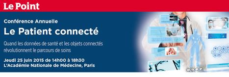 Conférence annuelle : Le Patient connecté | Le Monde de la pharma & de la santé connectée | Scoop.it