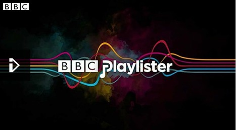 Discover, Collate, Curate And Export Your Favourite Music Heard On The BBC With BBC Playlister | Museums and Digital Media | Scoop.it