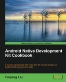 Android Native Development Kit Cookbook - Free eBook Share | Android App development | Scoop.it