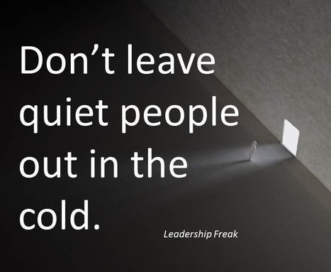 7 Ways to Maximize Quiet Leaders | Leadership in Action | Scoop.it