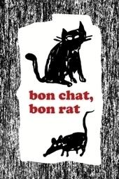 A Bon chat Bon rat   Ecriture Créative FLS   Scoop.it