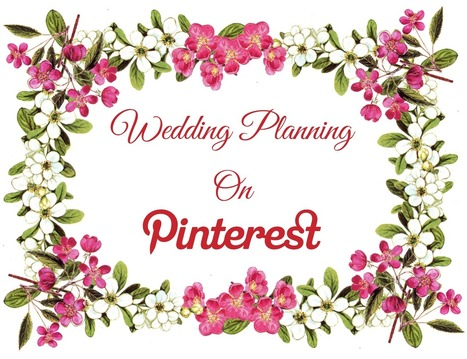 Wedding Planning On Pinterest - Business 2 Community | Pinterest | Scoop.it