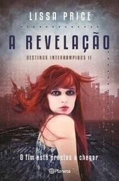 Bookeater/Booklover: A Revelação, Lissa Price | Ficção científica literária | Scoop.it