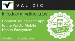 Validic Labs Aims to 'Bridge the Gap' in mHealth | mHealth- Advances, Knowledge and Patient Engagement | Scoop.it