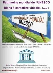 Philippe Margot   Patrimoine mondial de l'UNESCO   La cave à livres   Scoop.it