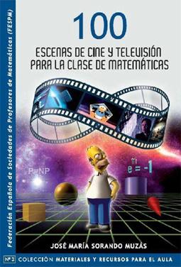 100 Escenas de cine y televisión para la clase de Matemáticas | Zientziak | Scoop.it