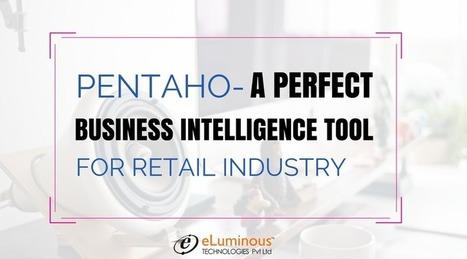 Pentaho Business Intelligence Services   eLuminous Technologies   PHP development Company   Scoop.it