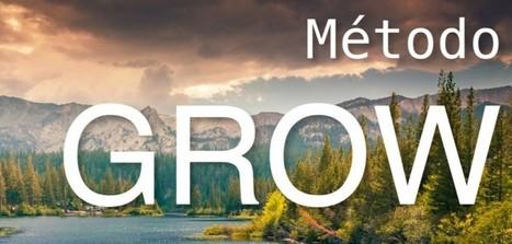 Método Grow de John Whitmore, ideal para emprendedores   Mundo Coworking   Scoop.it